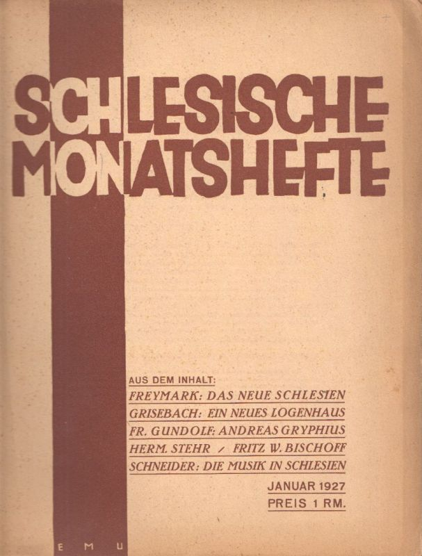Schlesische Monatshefte. Blätter für Kultur und Schrifttum der Heimat. Red. Fran