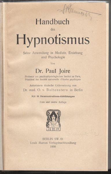 JOIRE, Handbuch des Hypnotismus. Seine... 1908