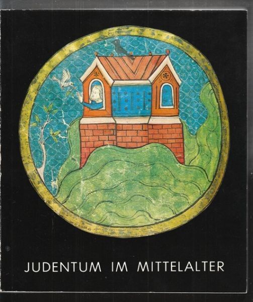 Judentum im Mittelalter. 4. Mai -26. Oktober... 1978