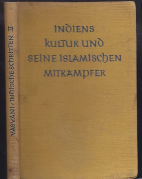 VASVANI, Indiens Kultur und seine islamischen... 1926
