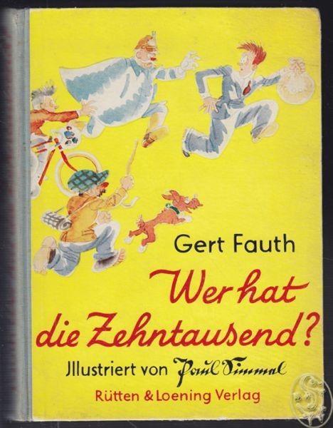 FAUT, Wer hat die Zehntausend? Eine lustige... 1932