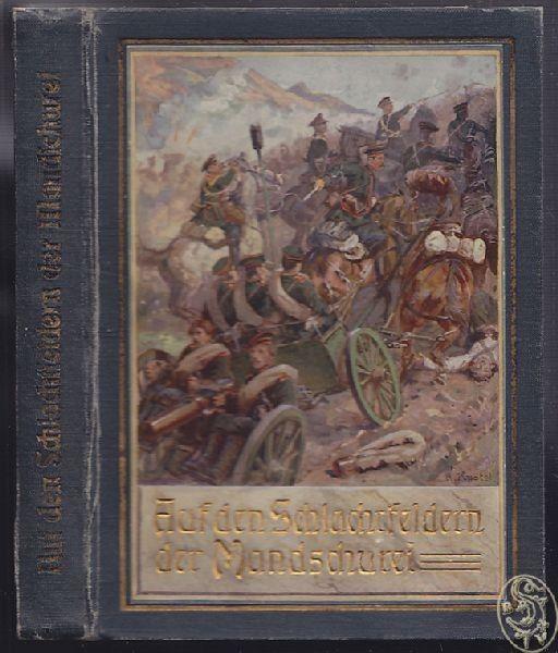 KLAUSZMANN, Auf den Schlachtfeldern der... 1906