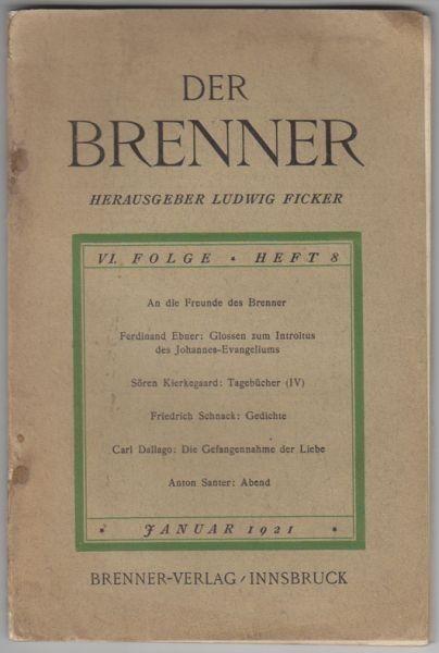 Der Brenner. Hrsg. v. Ludw. Ficker. 1921
