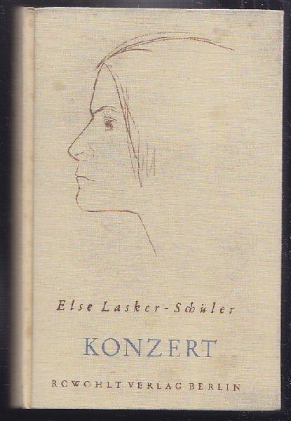 LASKER-SCHÜLER, Konzert. 1932