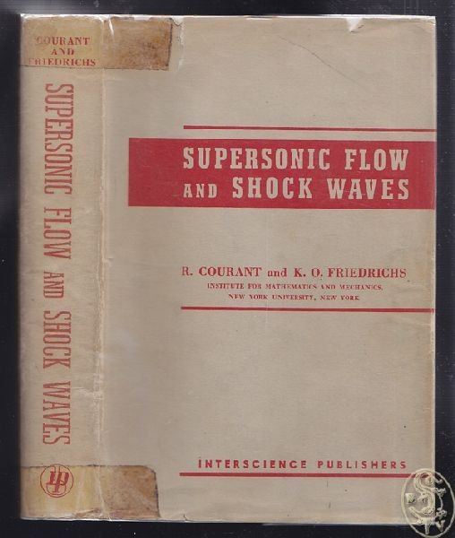 Supersonic Flow and Shock Waves. Institute for Mathematics and Mechanics, New Yo