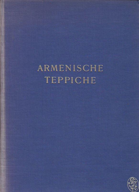 Armenische Teppiche. HOFRICHTER, Zdenko.