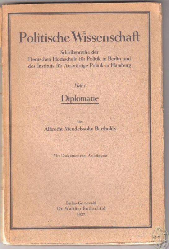 Diplomatie. Rede gehalten bei der Jahresfeier der Deutschen Hochschule für Polit