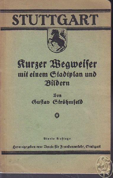 STRÖHMFELD, Stuttgart, Kurzer Wegweiser mit... 1922