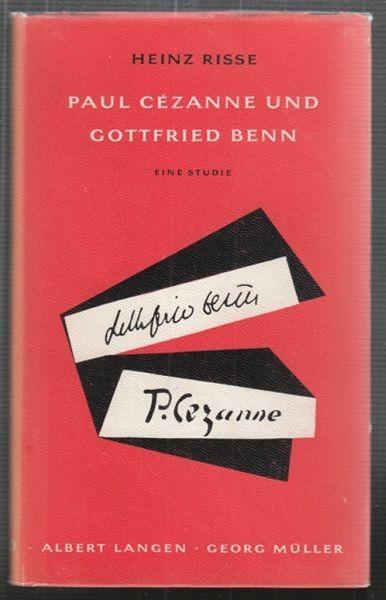 Paul Cézanne und Gottfried Benn. Eine Studie. 1957