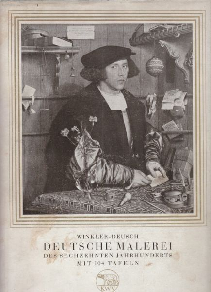 DEUSCH, Deutsche Malerei des 16. Jahrhunderts.... 1935
