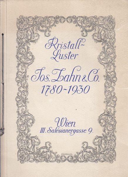 150 Jahre Jos. Zahn & Co. Lusterfabrik 1780-1930. 1930