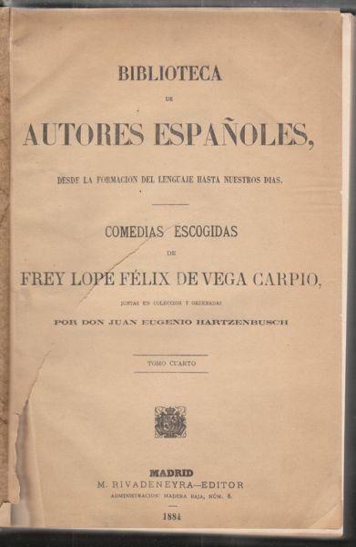 LOPE DE VEGA., Comedias escogidas de Frey Lope... 1884