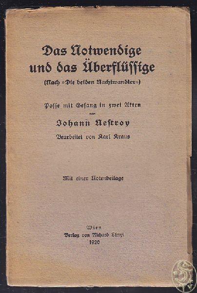 NESTROY, Das Notwendige und das Überflüssige.... 1920