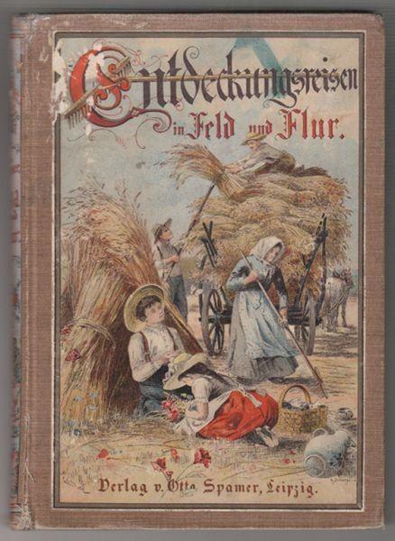 WAGNER, Entdeckungsreisen in Feld und Flur. 1905