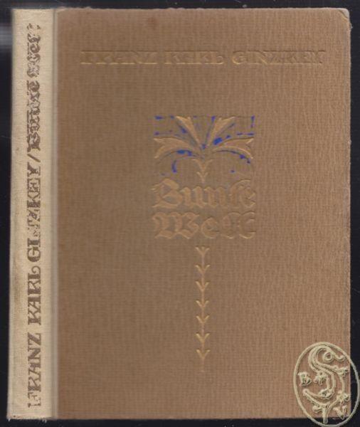 GINZKEY, Bunte Welt. Erzählungen, Lieder und... 1925