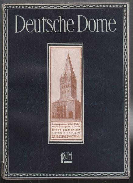PINDER, Deutsche Dome des Mittelalters. 1910