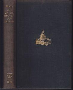 STULZ, Die Vereinigten Staaten von Amerika. 1934
