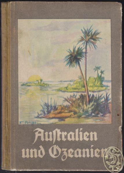 STADLER, Reisebilder aus Australien und... 1928