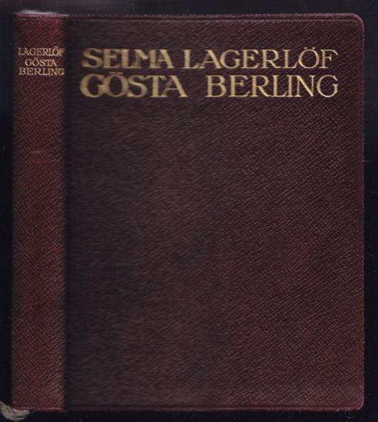 LAGERLÖF, Gösta Berling. 1928