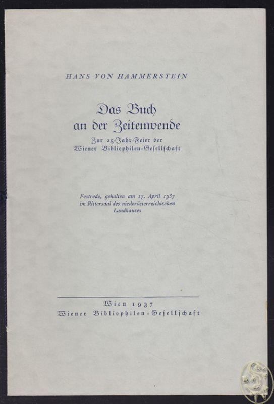 Das Buch an der Zeitenwende. [Jahresgabe d. Wiener Bibliophilen-Gesellschaft ; 2