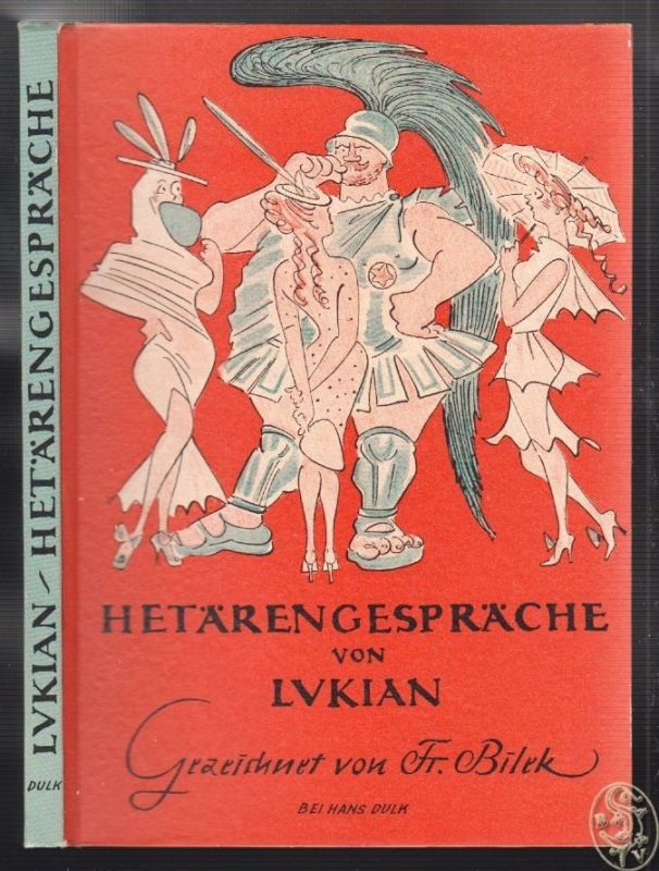 Hetärengespräche. Gezeichnet von Fr. Bilek. LUKIAN (Lucianus Samosatensis).