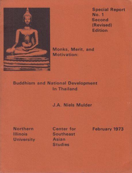 MULDER, Monks, Merit, and Motivation: Buddhism... 1973