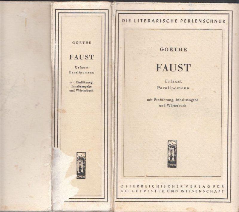 Faust Urfaust Paralipomena Mit Einführung Inhaltsangabe Und