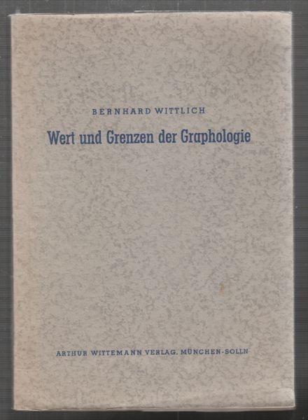 WITTLICH, Wert und Grenzen der Graphologie. 1957 0