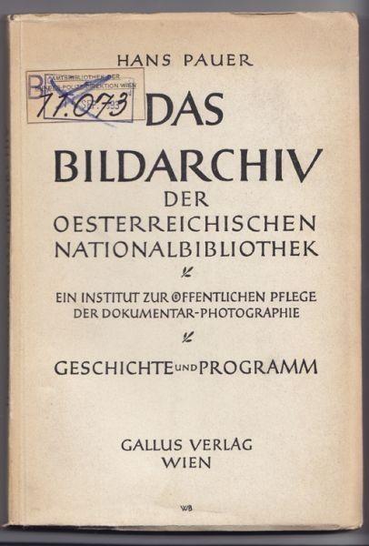 PAUER, Das Bildarchiv der österreichischen... 1947