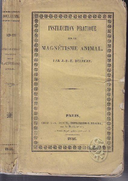 DELEUZE, Instruction pratique sur le magnétisme... 1846