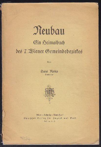 ROTTER, Neubau. Ein Heimatbuch des 7. Wiener... 1925