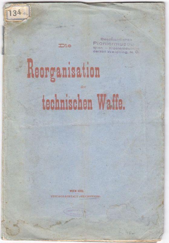 Die Reorganisation der technischen Waffe.