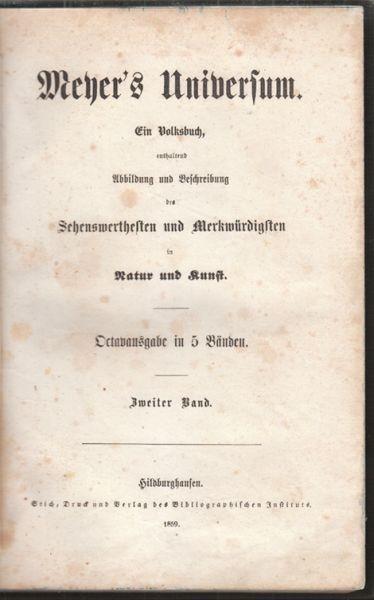 Meyer's Universum. Ein Volksbuch, enthaltend... 1859 0181-10