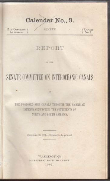 REPORT of the Senate Commitee on Interoeceanic... 1901