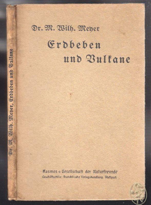 Erdbeben und Vulkane. Neu bearbeitet von B. Lindemann. MEYER, M. Wilh.