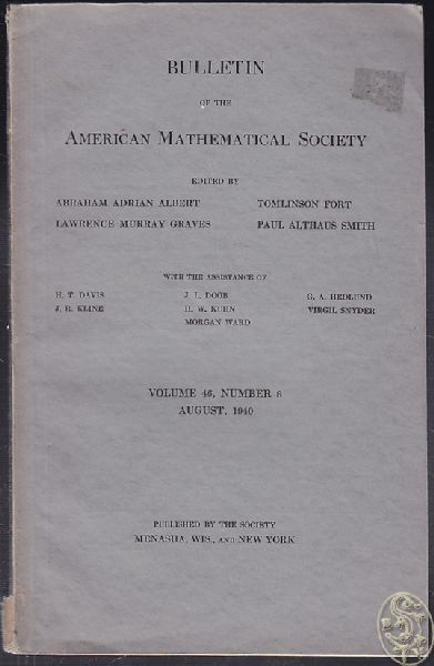 Bulletin of the American Mathematical Society. Volume 46, Number 8. August, 1940