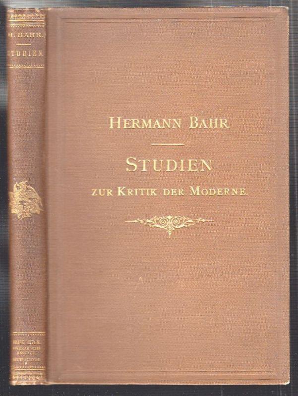 Studien zur Kritik der Moderne. BAHR, Hermann.