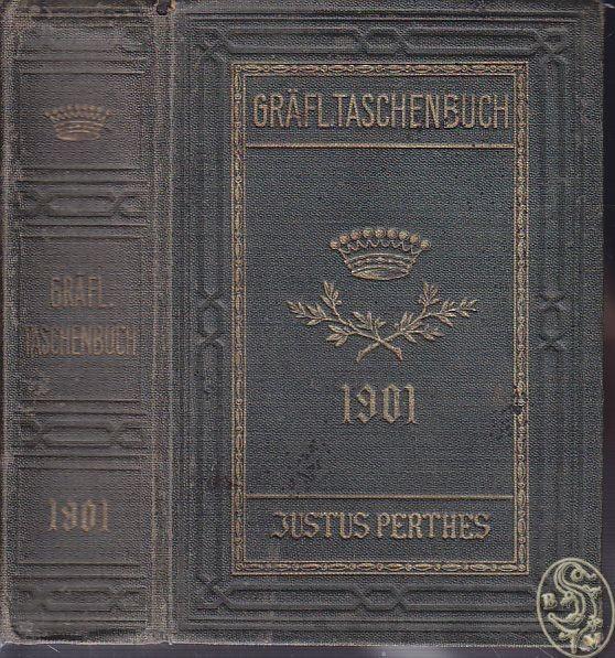 Gothaisches Genealogisches Taschenbuch der Gräflichen Häuser.