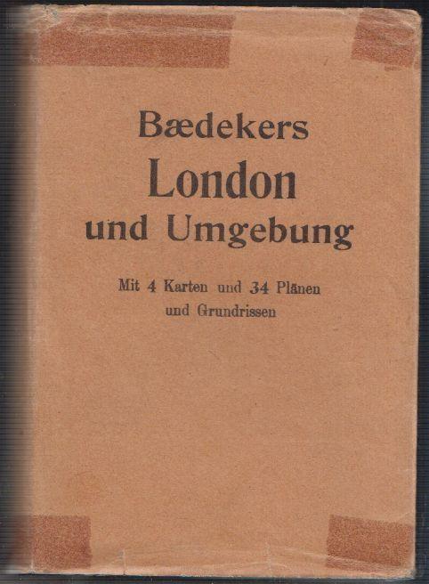 London und Umgebungen. Handbuch für Reisende. BAEDEKER, Karl.