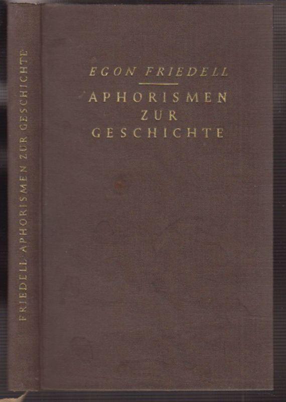Aphorismen zur Geschichte. Aus dem Nachlass. Hrsg. v. Walther Schneider. FRIEDEL