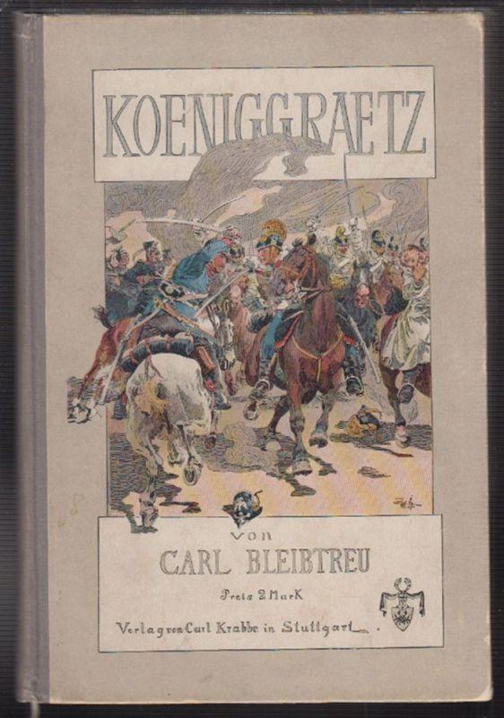 Königgrätz. BLEIBTREU, Carl. 1100-18