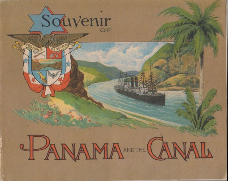 Souvenir of Panama and the Canal.