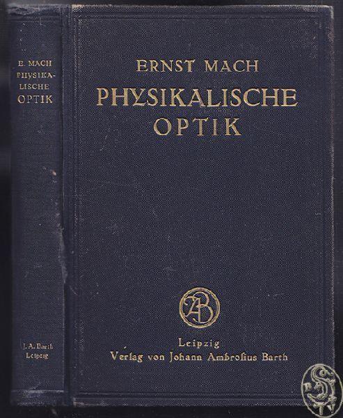 MACH, Die Prinzipien der physikalischen Optik.... 1921