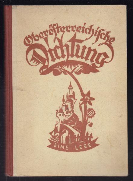DESSER, Oberösterreichische Dichtung. Eine Lese. 1927