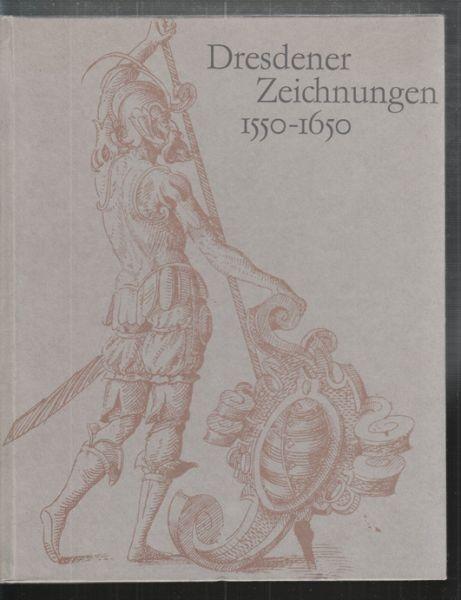 SCHADE, Dresdener Zeichnungen 1550-1650.... 1969