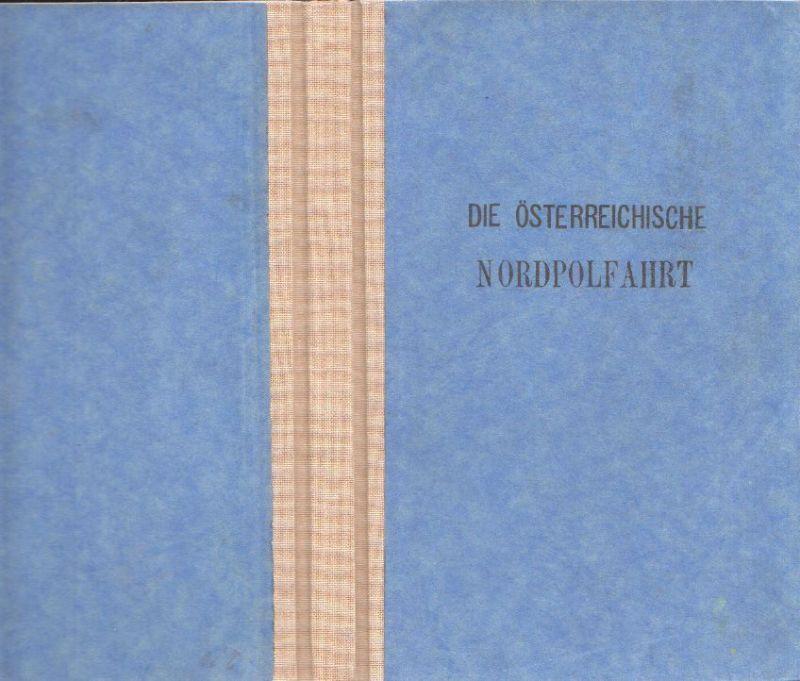 Die österreichische Nordpolfahrt von Payer und Weyprecht in den Jahren 1872 bis