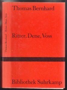 Ritter, Dene, Voss. BERNHARD, Thomas.