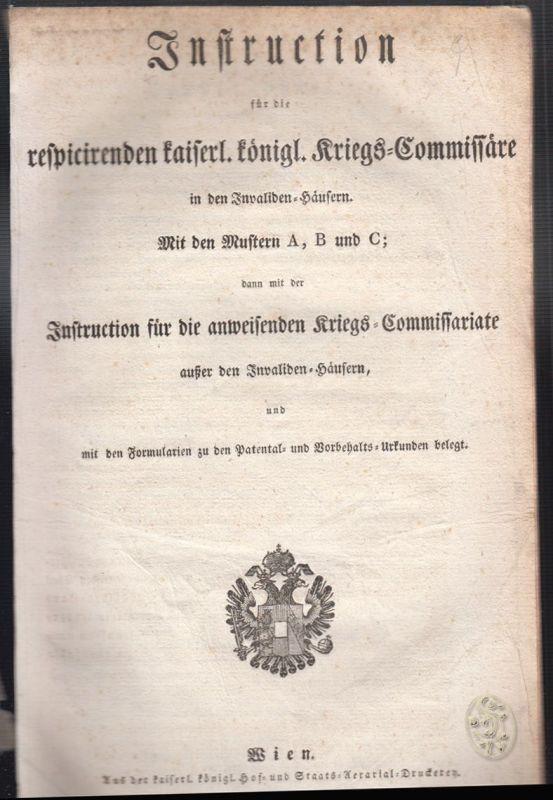 Instruction für die respicirenden kaiserl. königl. Kriegs-Commissäre in den Inva