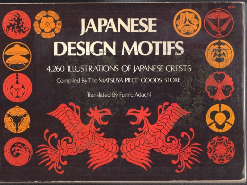 Japanese Design Motifs. 4260 Illustrations of Japanese Crests. Compiled by the M