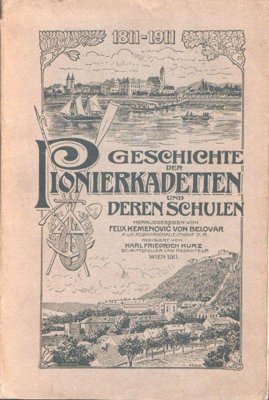 Geschichte der Pionierkadetten und deren Schulen. 1811-1911. Red. v. Karl Friedr
